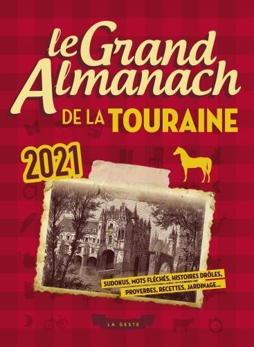 Le grand almanach de la Touraine 2021