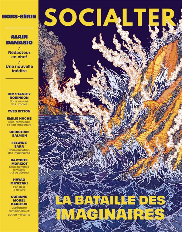 SOCIALTER HORS-SERIE N.8  -  LA BATAILLE DES IMAGINAIRES  -  ALAIN DAMASIO