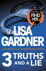 Vente Livre Numérique : 3 Truths and a Lie (A Detective D.D. Warren Short Story)  - Lisa Gardner
