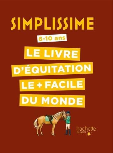 simplissime ; le livre d'équitation le + facile du monde