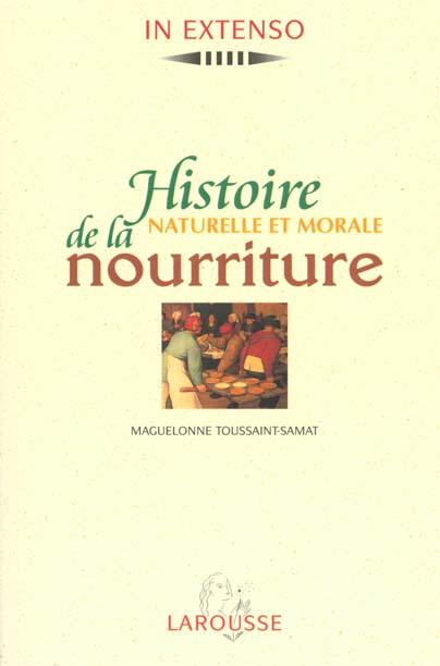 Histoire naturelle et morale de la nourriture