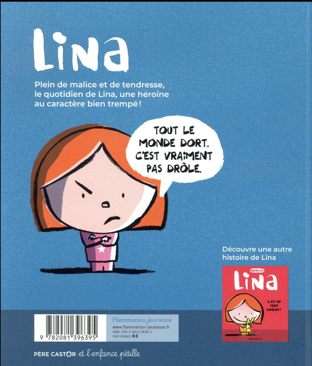 Lina t.2 ; j'ai pas sommeil !