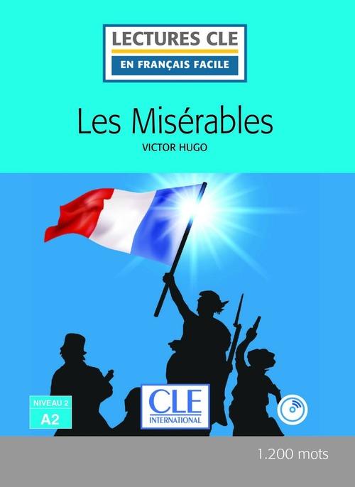 Les misérables - Niveau 2/A2 - Lectures CLE en Français facile - Ebook