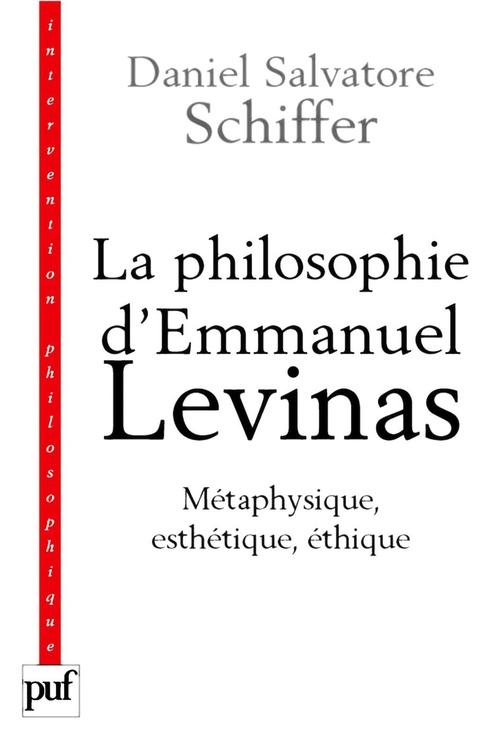 la philosophie d'Emmanuel Levinas ; métaphysique, esthétique, éthique