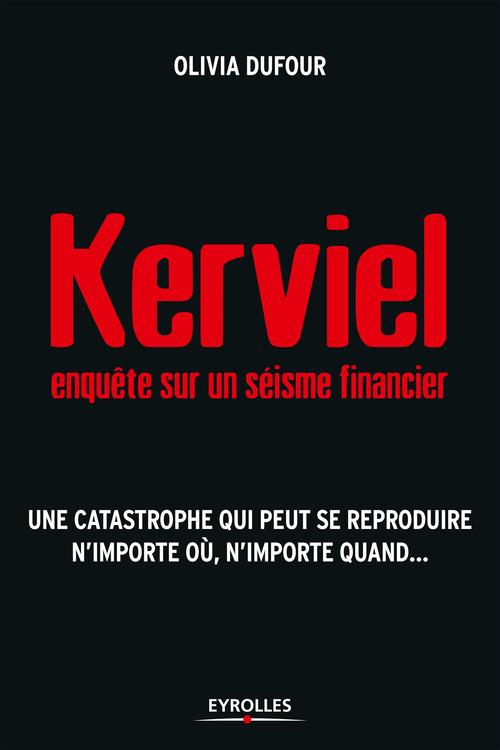 Kerviel ; enquête sur un séisme financier