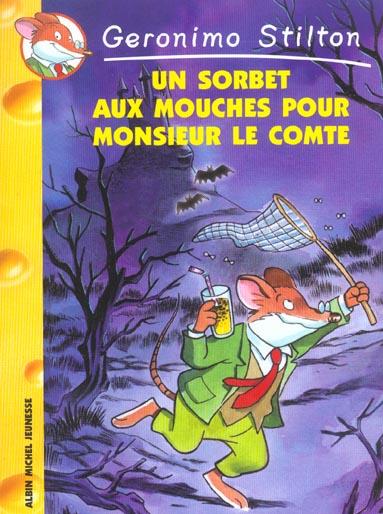 Un Sorbet Aux Mouches Pour Monsieur Le Comte