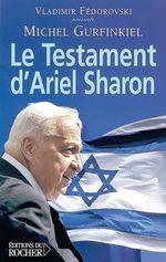 Vente EBooks : Le Testament d'Ariel Sharon  - Michel Gurfinkiel