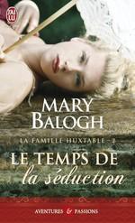 Vente Livre Numérique : La famille Huxtable (Tome 2) - Le temps de la séduction  - Mary Balogh