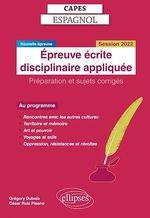 Vente Livre Numérique : Capes Espagnol. Épreuve écrite disciplinaire appliquée. Session 2022  - Dubois - Ruiz Pisano