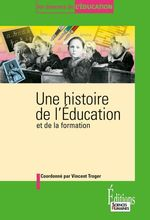 Vente Livre Numérique : Une histoire de l'éducation et de la formation  - Vincent Troger