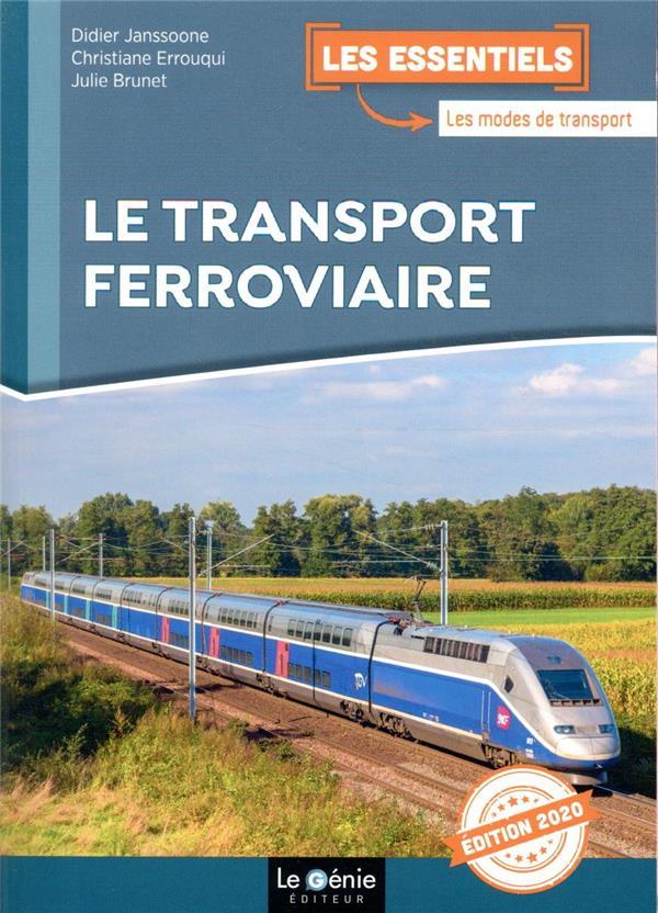 le transport ferroviaire (édition 2020)