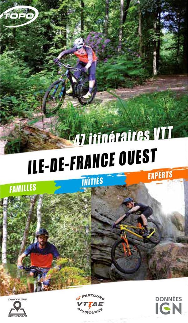 PADRON, FREDERIC  - ILE DE FRANCE OUEST  -  47 ITINERAIRES VTT