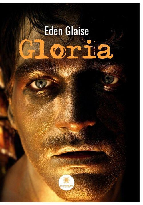 Gloria  - Eden Glaise
