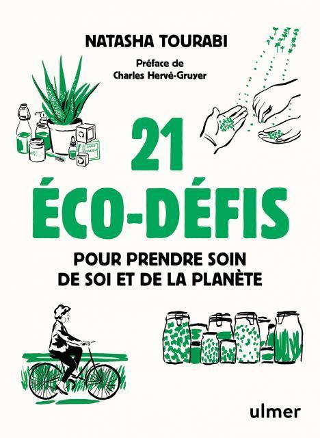 21 éco-défis pour prendre soin de soi et de la planète