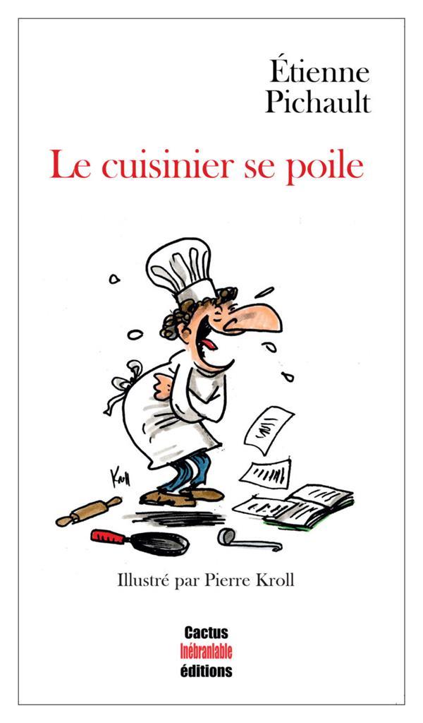 le cuisinier se poile