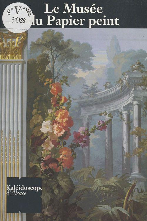 Le Musée du papier peint