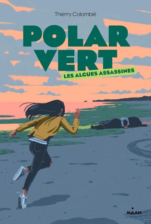 Polar vert t.1 : les algues assassines