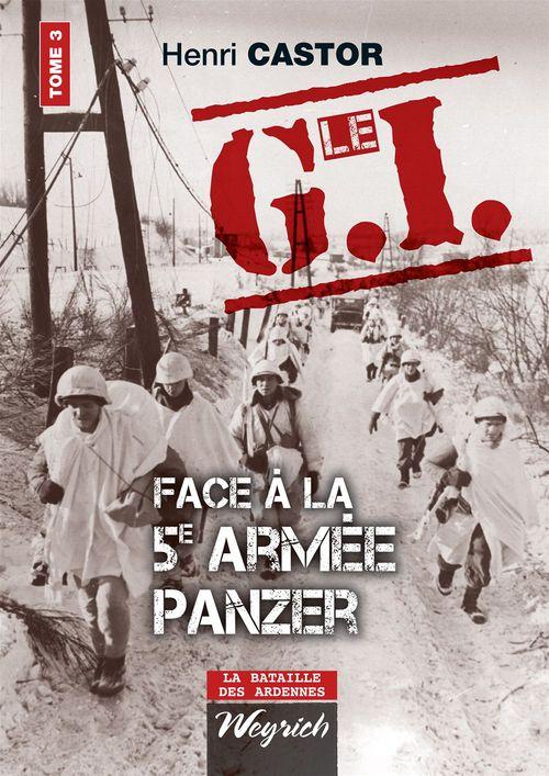 Le G.I. face à la 5e armée Panzer t.3