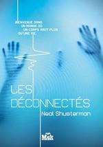 Vente Livre Numérique : Les déconnectés  - Neal Shusterman