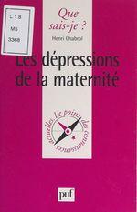 Les dépressions de la maternité  - Henri Chabrol