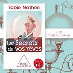 Vente AudioBook : Les secrets de vos rêves  - Tobie Nathan