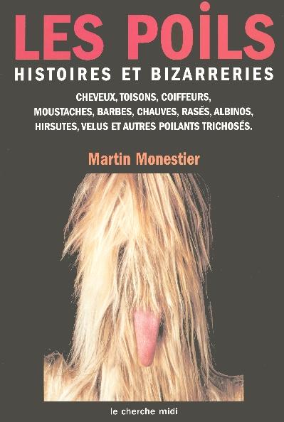 Les Poils, Histoires Et Bizarreries
