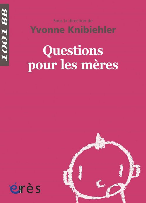 Questions pour les mères - 1001BB n°138