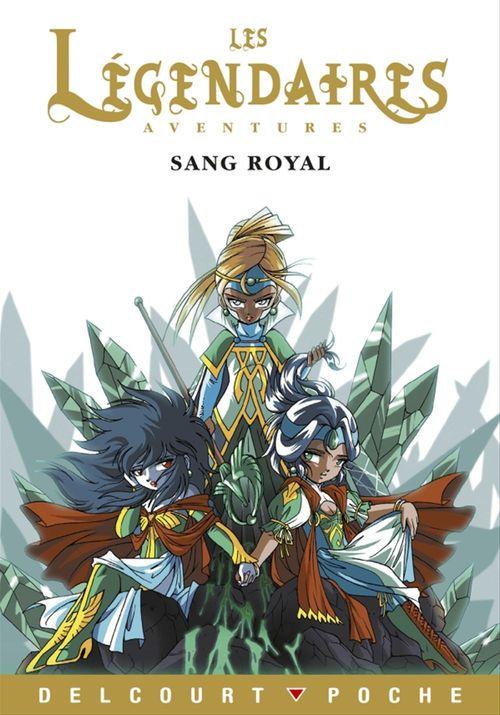 Les Légendaires Aventures t.1 ; sang royal