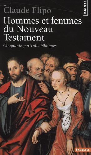 Hommes et femmes du Nouveau Testament ; cinquante portraits bibliques