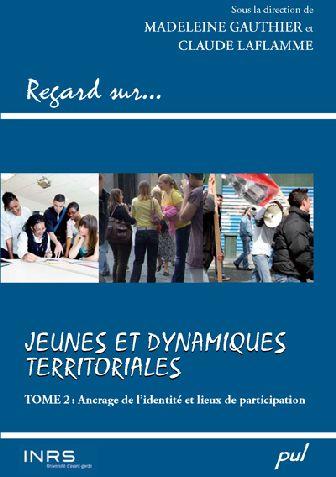 Regard sur... jeunes et dynamiques territoriales t.2 ; ancrage de l'identité et lieux de participation
