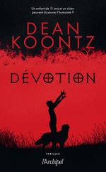 Vente Livre Numérique : Dévotion  - Dean Koontz - Koontz Dean Ray