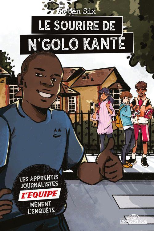 L'Équipe - Le Sourire de N'Golo Kanté