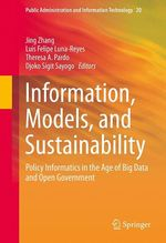 Information, Models, and Sustainability  - Jing Zhang - Djoko Sigit Sayogo - Luis Felipe Luna-Reyes - Theresa A. Pardo