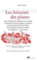 Vente Livre Numérique : Les Atrocités des pirates  - Aaron Smith