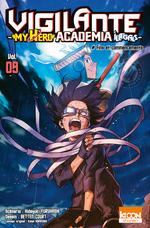 Vente Livre Numérique : Vigilante - My Hero Academia Illegals T09  - Kohei Horikoshi - Hideyuki Furuhashi