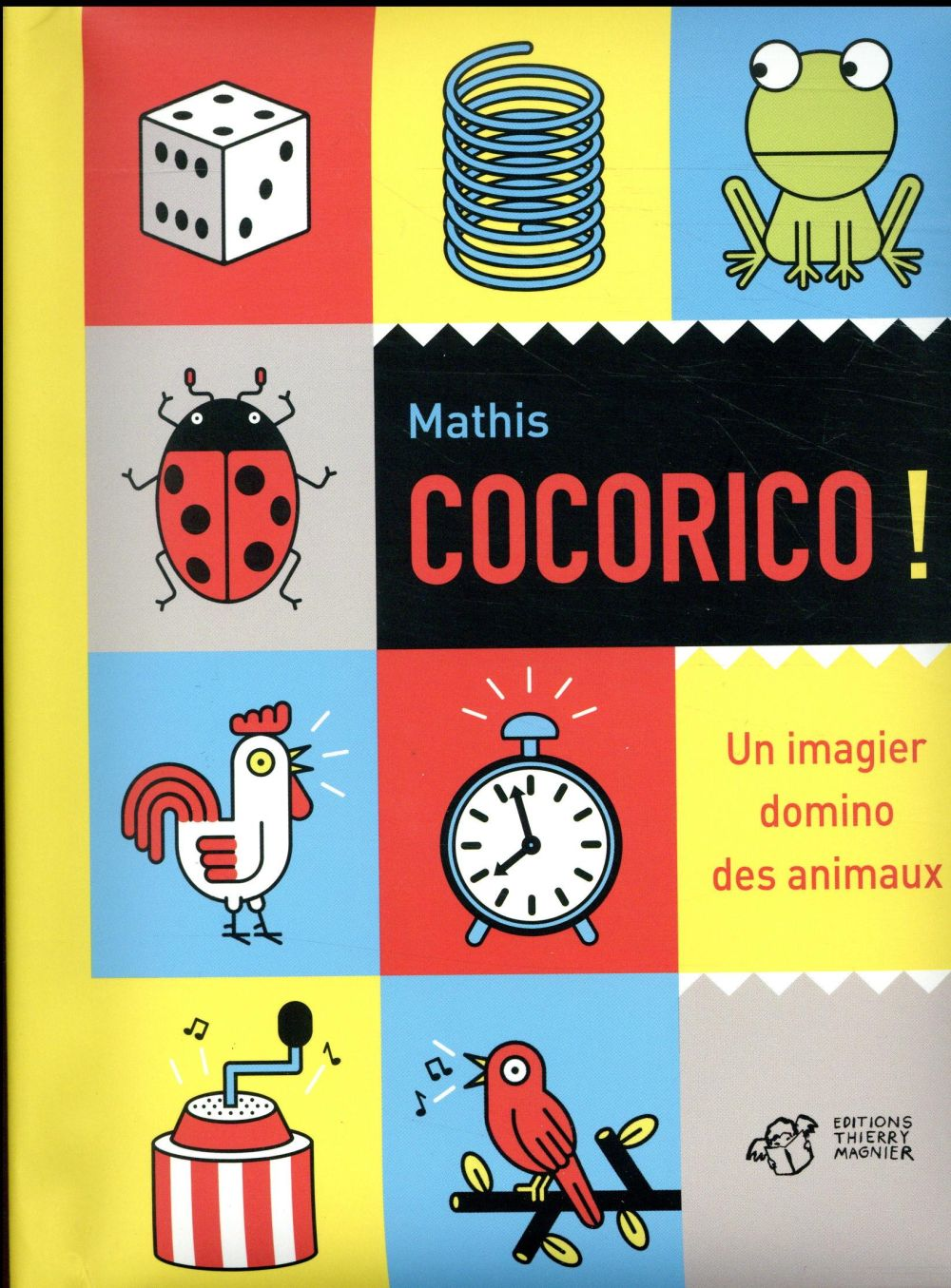 Cocorico ! un imagier domino des animaux