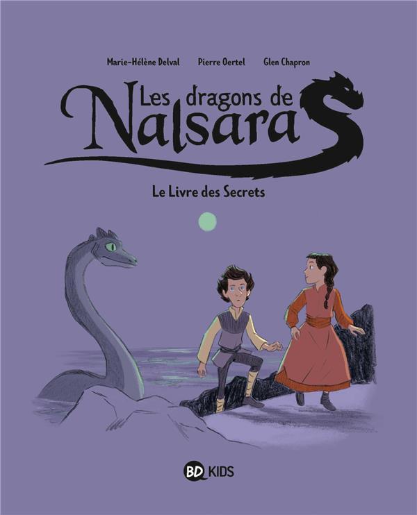 Les dragons de Nalsara T.2 ; le livre des secrets