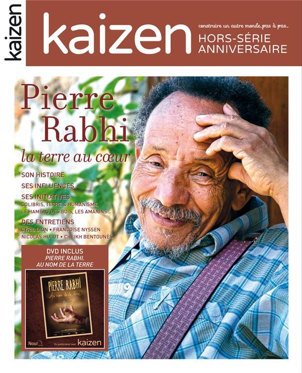 HORS-SERIE KAIZEN ; Pierre Rabhi