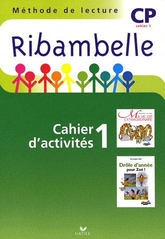 Ribambelle; Methode De Lecture ; Cp ; Serie Verte ; Cahier D'Activites Et Livret D'Entrainement T.1