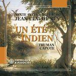 Un été indien  - Truman Capote - Jean-Claude Rey