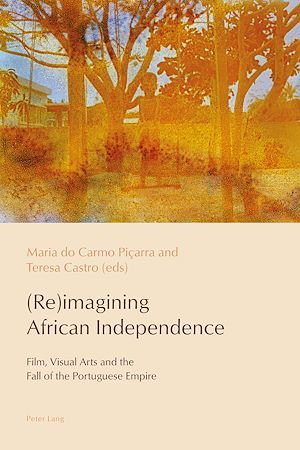 (Re)imagining African Independence