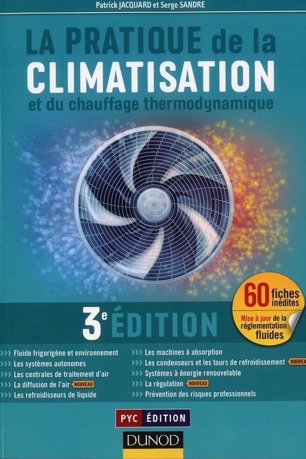 La Pratique De La Climatisation Et Du Chauffage Thermodynamique (3e Edition)