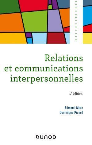 Relations et communications interpersonnelles - 4e éd