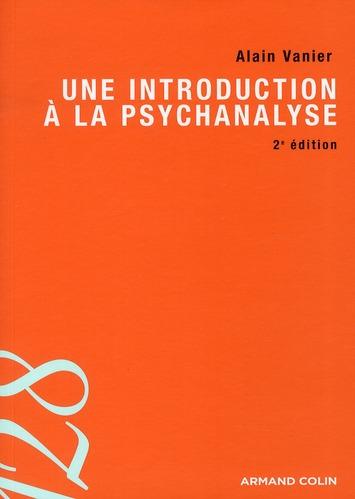 Une introduction à la psychanalyse (2e édition)