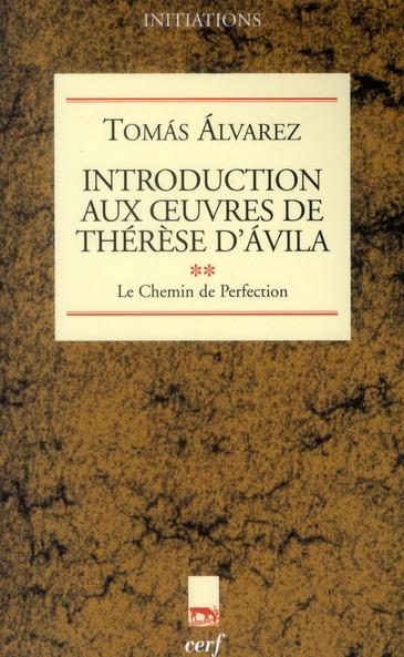 Introduction aux oeuvres de Thérese d'Avila