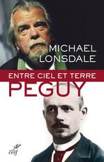 Vente Livre Numérique : Entre ciel et terre : Péguy  - Michaël Lonsdale