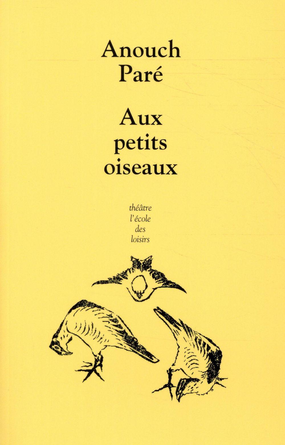AUX PETITS OISEAUX