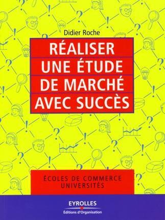 Réaliser une étude de marché avec succès ; écoles de commerce universités