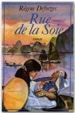 Vente Livre Numérique : Rue de la Soie  - Régine Deforges
