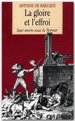 Vente EBooks : La gloire et l'effroi  - Antoine DE BAECQUE